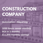 construction company - rpa reporting